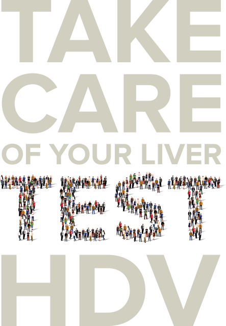 Take care of your liver test HDV. It's easy, it's fast, it's accurate. TEST IT NOW
